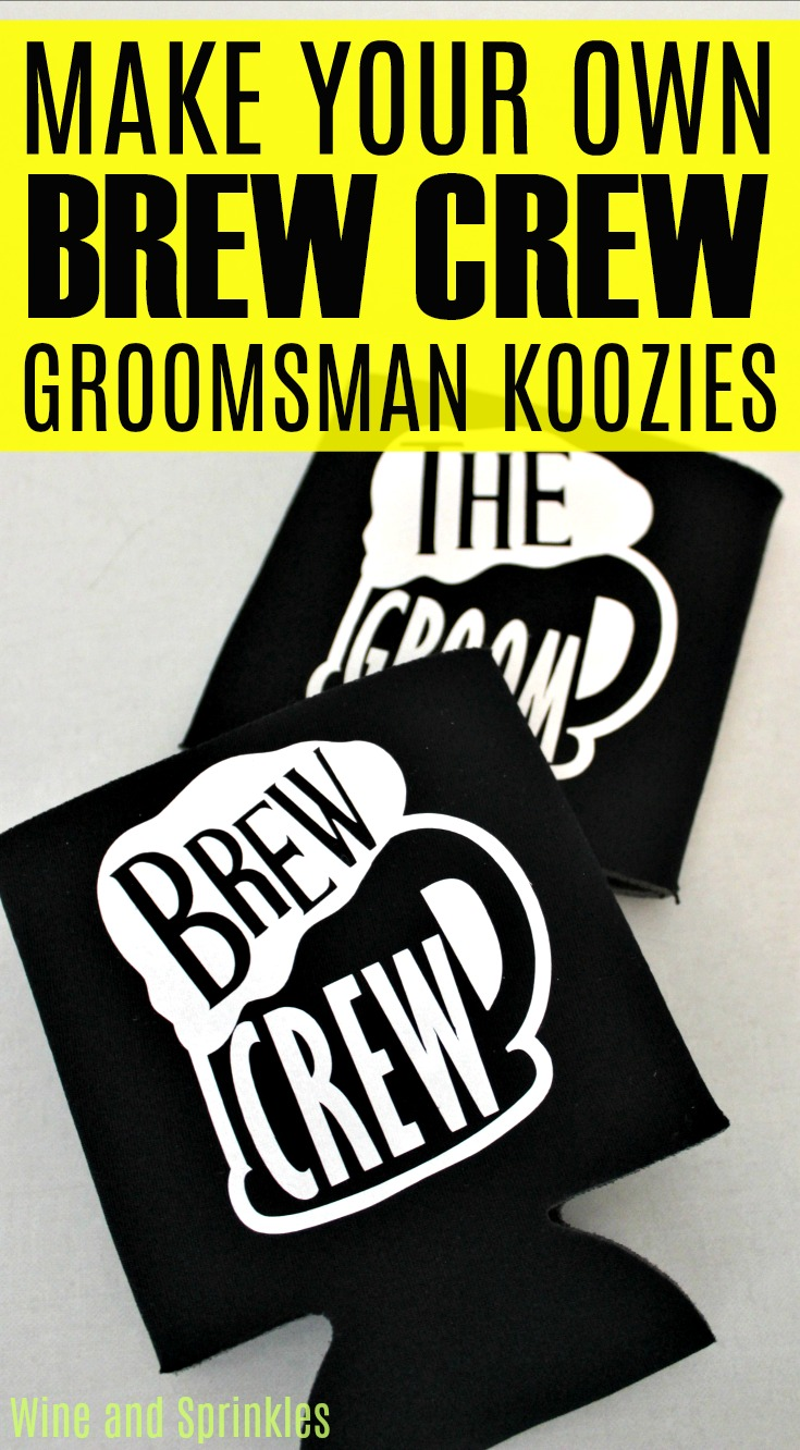 DIY Iron On Brew Crew Groomsman Koozies #cricutprojects #groomsman #koozies #brewcrew