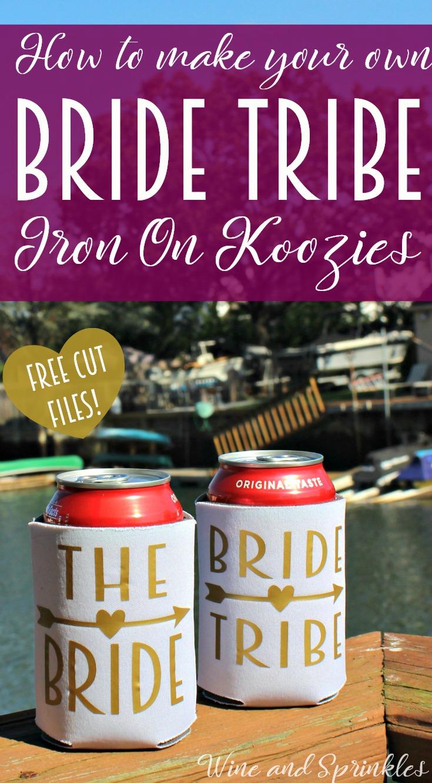 DIY Bride Tribe Iron On Wedding Koozies  #diywedding #koozies #bridetribe #cricutprojects