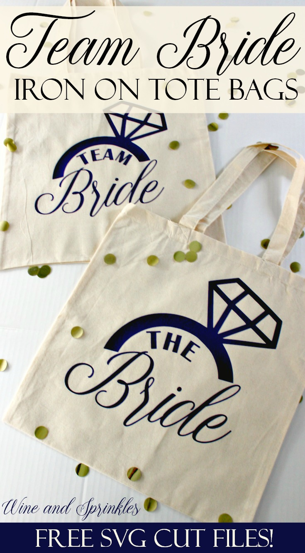DIY HTV Iron On Team Bride Canvas Tote Bags #teambride #svgfiles #htvvinyl