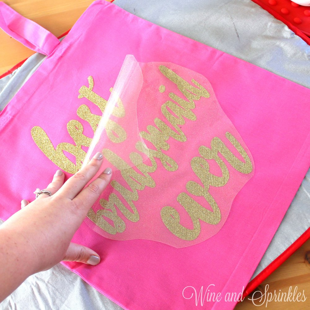 3. backing removal with text.jpgDIY HTV Iron On Best Bridesmaid Ever Getting Ready Wedding Tote Bags #svgfiles #totebags #bridesmaidgifts