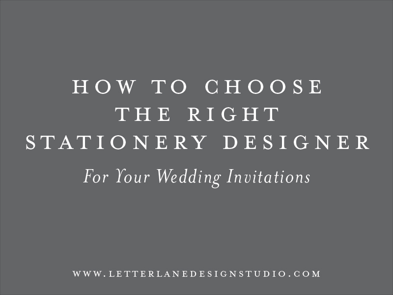 How To Choose The Right Stationery Designer For Your Wedding