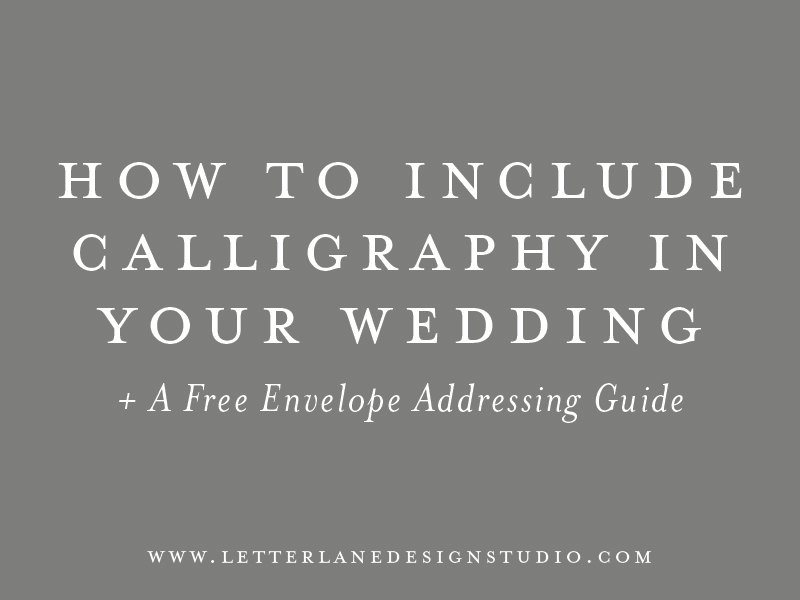 How-to-Include-Calligraphy-in-Your-Wedding-Blog-Post-Image.jpg