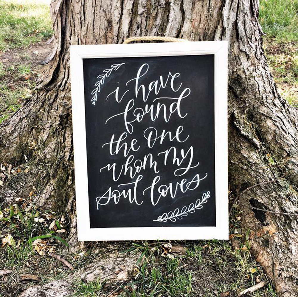 i have found the one whom my soul loves wedding sign | Letter Lane Design Studio