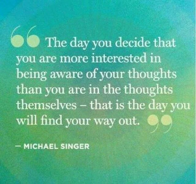 ✨Oldie but goodie- you are not your thoughts and you are not your mood. ✨Mood and thoughts are transient, fluid, observable, and always changing...🌱 #michaelsinger #watchyourthoughts
