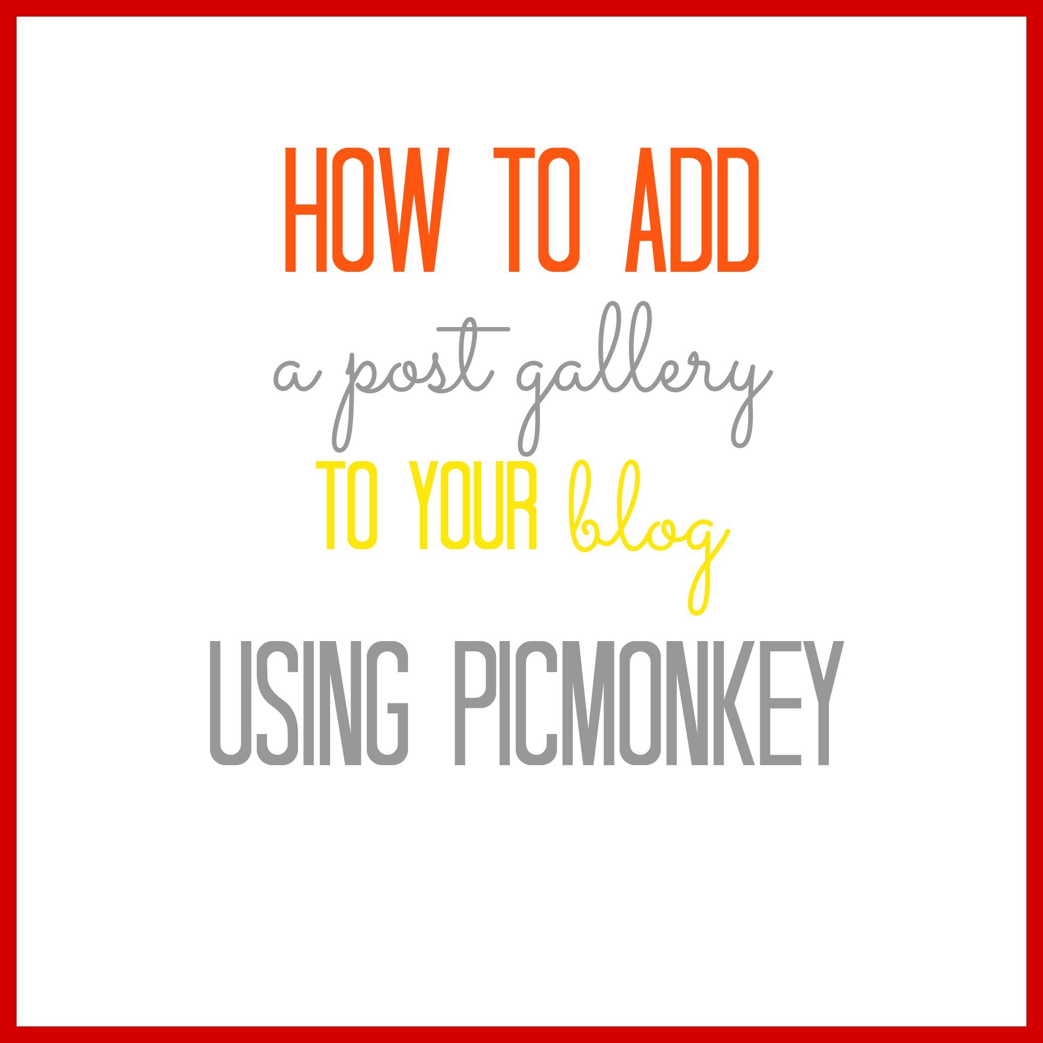 picmonkey-post-gallery