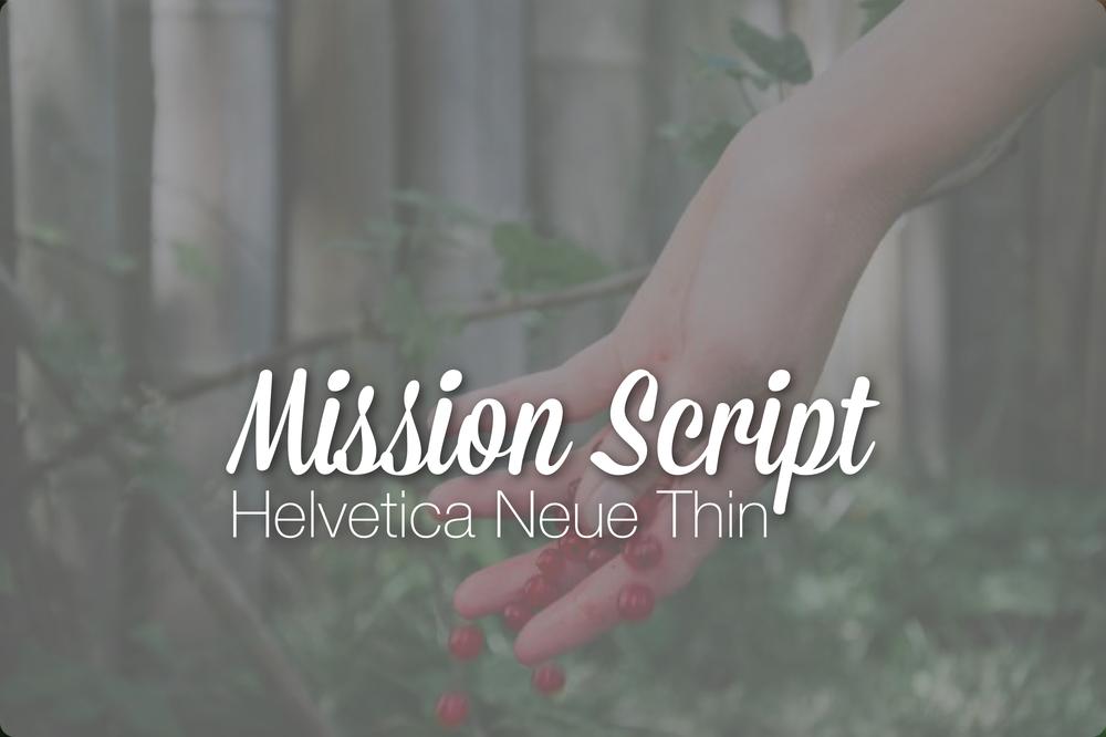 mission-script-hevetica-neue-thin