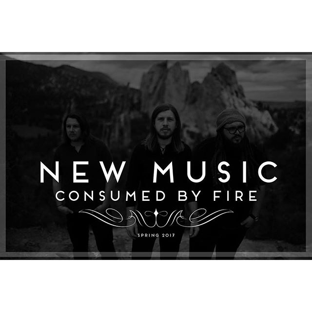 It's happening y'all. New music from ya boys in 2017. The unveiling begins this spring! We can hardly wait for y'all to hear what we've been working on for you... #consumedbyfire #newmusic