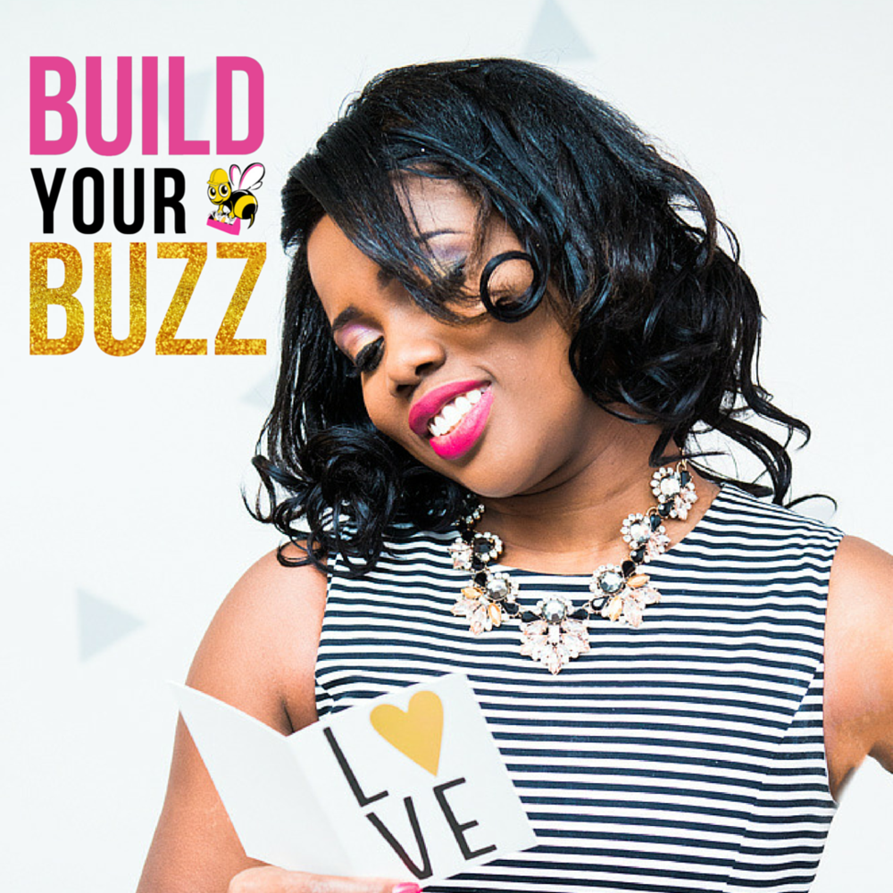 Build Your Buzz