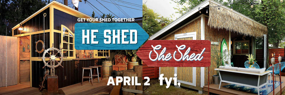 FYI_He_Shed_She_Shed_Premiere_Key_Art_Horizontal.jpg