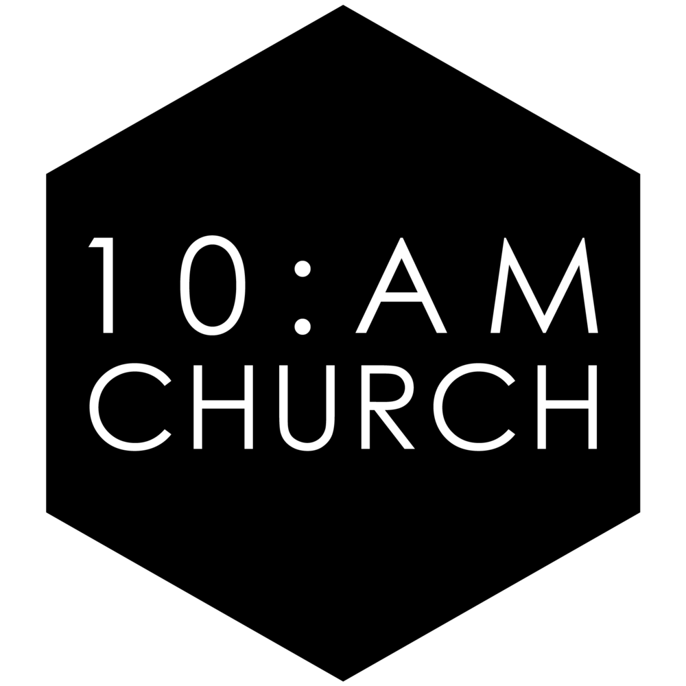 10am CHURCH