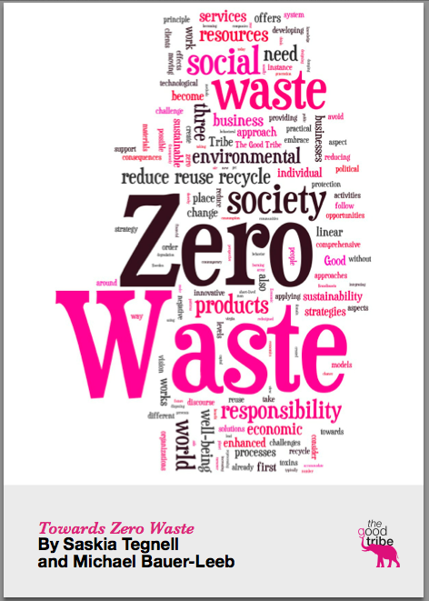 Towards Zero Waste by Saskia Tegnell and Michael Bauer-Leeb