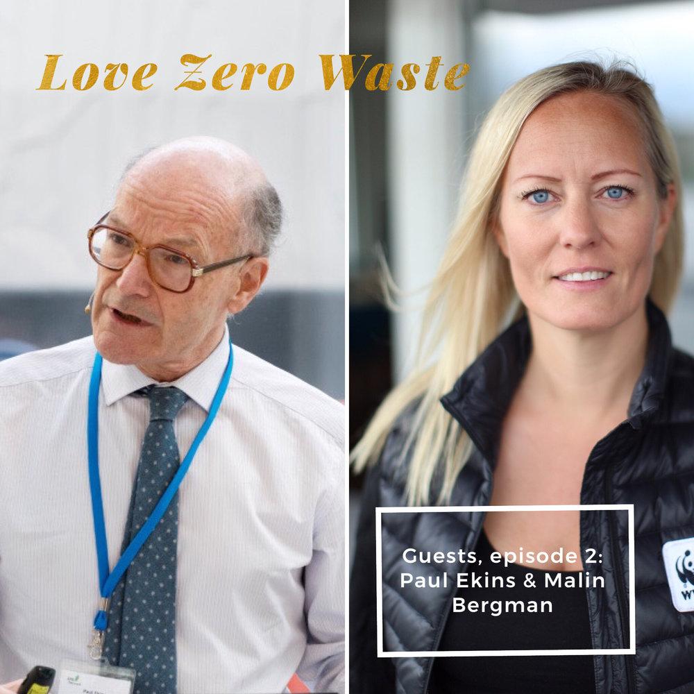 Guests in episode 2: Paul Ekins and Elin Bergman. Photo: EPA Conference, Erik Bergman
