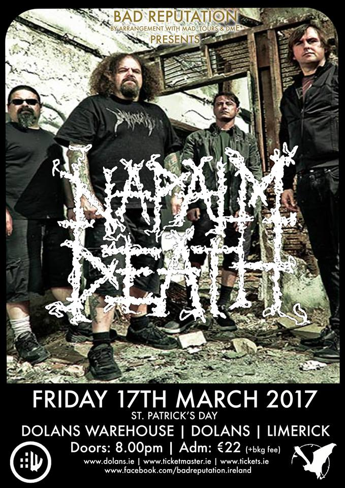 NAPALM DEATH - Dolans Warehouse - March 17th 2017 Tickets ON SALE - August 26th