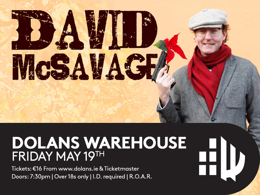 david mcsavage comedy dolans limerick