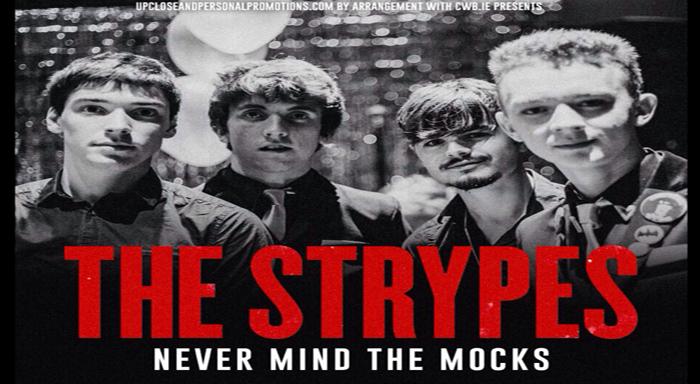 "The Strypes – "" NEVER MIND THE MOCKS "" TOUR dolans limerick"