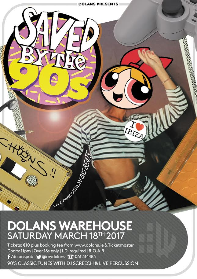 Saved By The 90s- 90s music dolans limerick