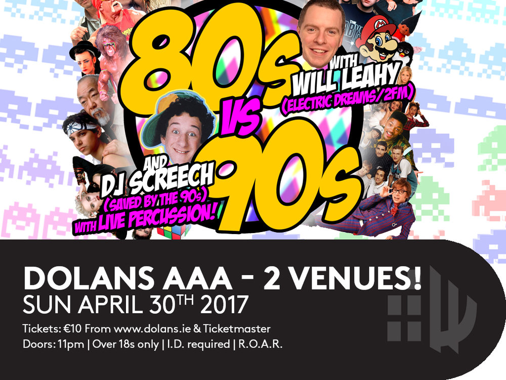 80s vs 90s Dolans Limerick Will Leahy and DJ Screech