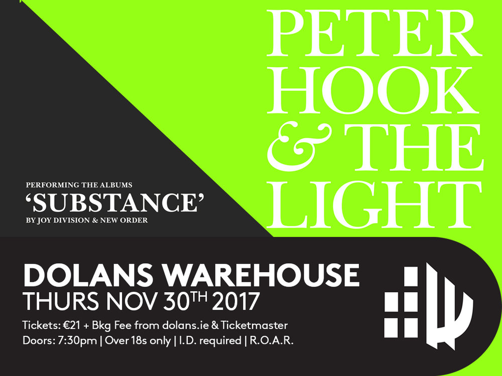 Peter Hook & The Light Performing The Albums 'Substance' By Joy Division & New Order