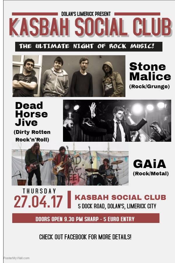 Stone Malice, Dead Horse Jive, GAIA april 27th Kasbah Social Club Limerick