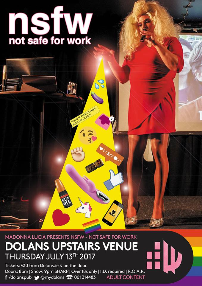 Madonna Lucia presents 'not safe for work' on July 13th in Dolans Limerick