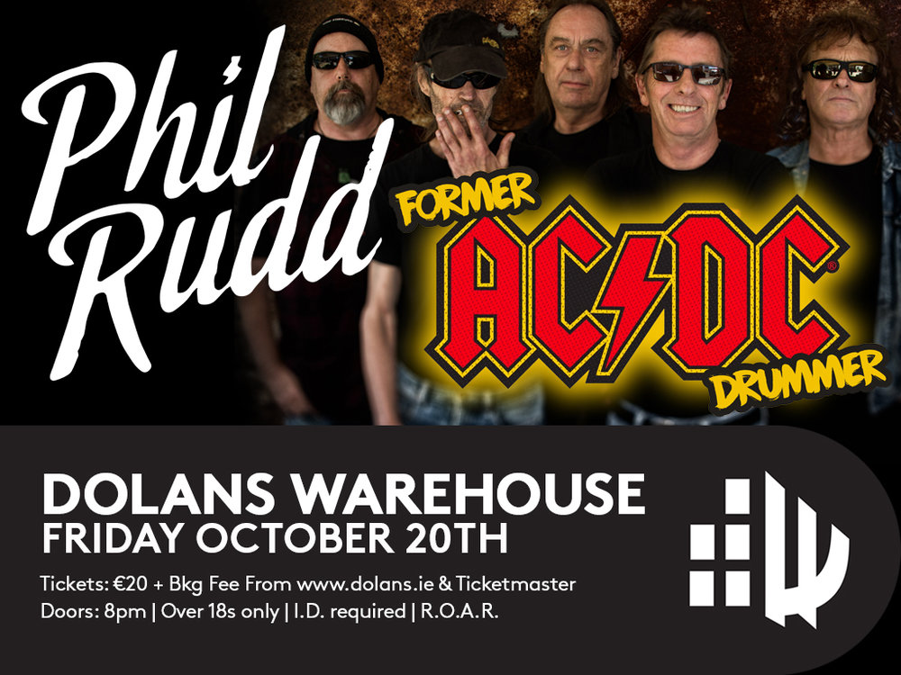 Phil Rudd October 20th Dolans Warehouse