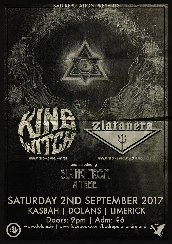 KingWitch (SCT) / Zlatanera / Slung From A Tree live in the Kasbah Social club on September 2nd