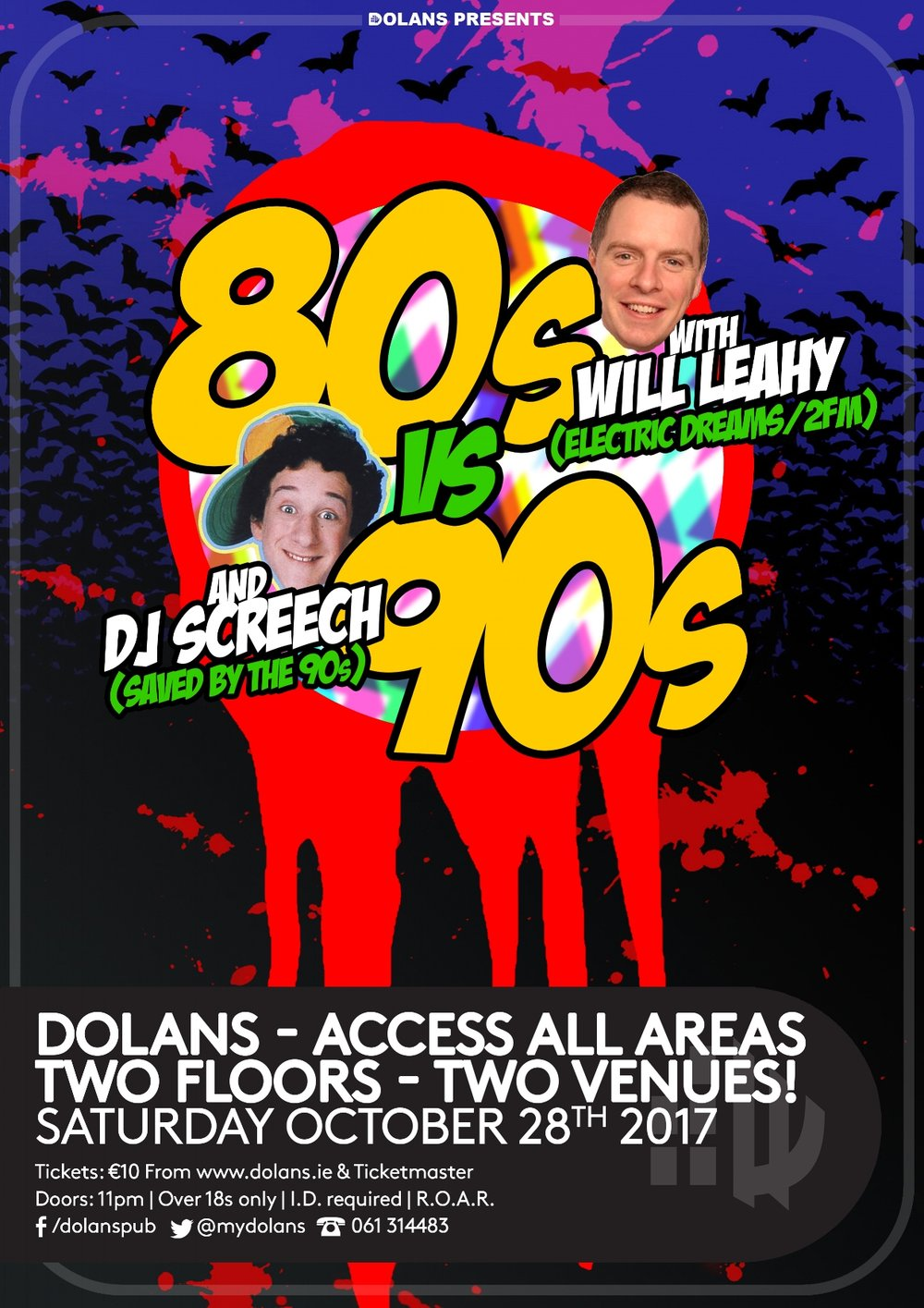 80svs90s night club with 2fm's Will Leahy spinning hits from the 80's and DJ Screech from the 90's