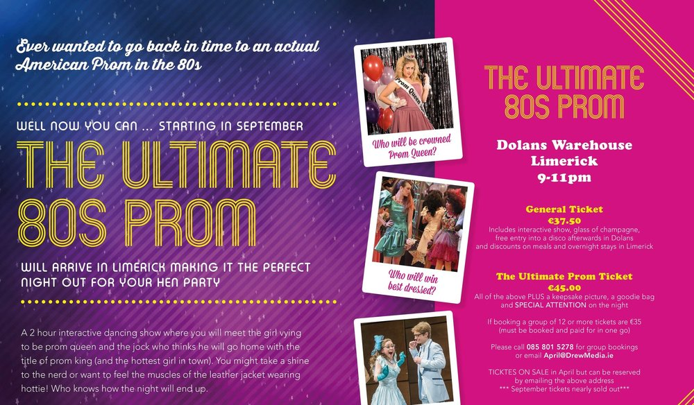 The Ultimate 80's Prom in Dolans Warehouse Sept 16th 2017