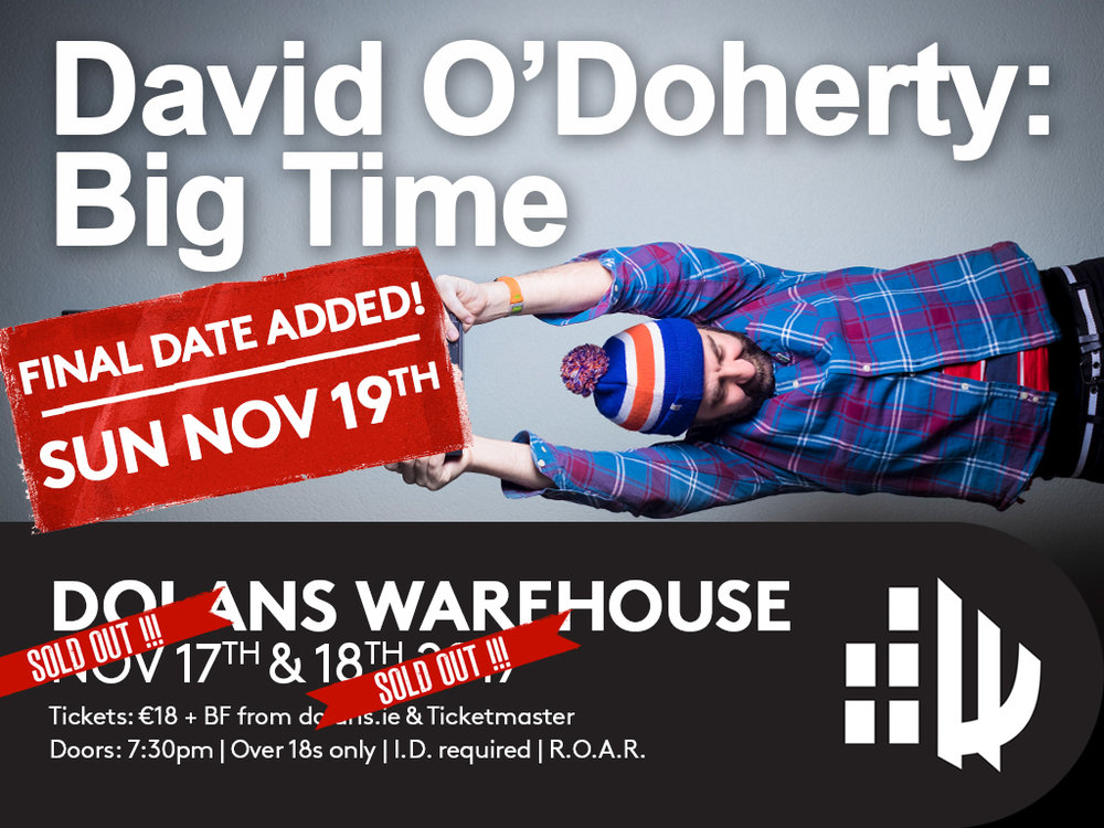 Comedian David O'Doherty 3rd and final night on November 19th in Dolans Warehouse Limerick