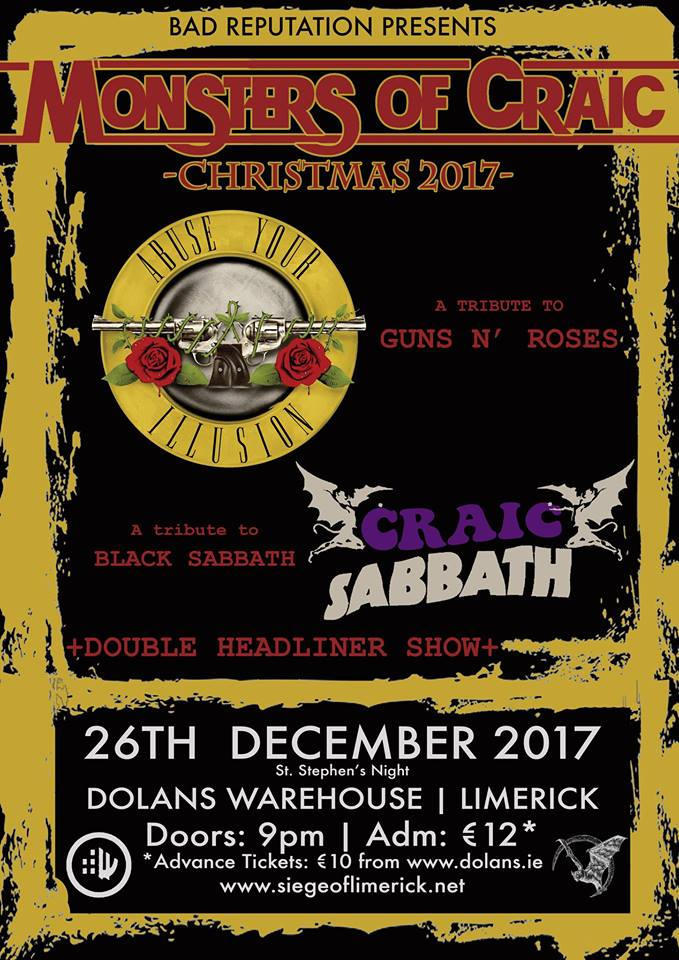 Monsters of Craic  - Abuse Your Illusion & Craic Sabbath in Dolans Warehouse Limerick on December 26th 2017