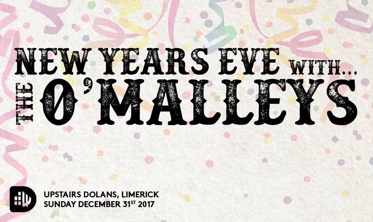 The O'Malleys New years Eve in Dolans imerick 31-12-2017