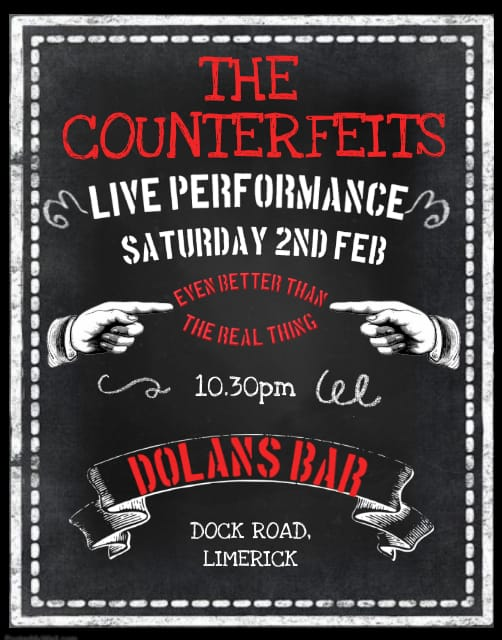 Counterfeits live in Dolans Limerick on February 2nd free event