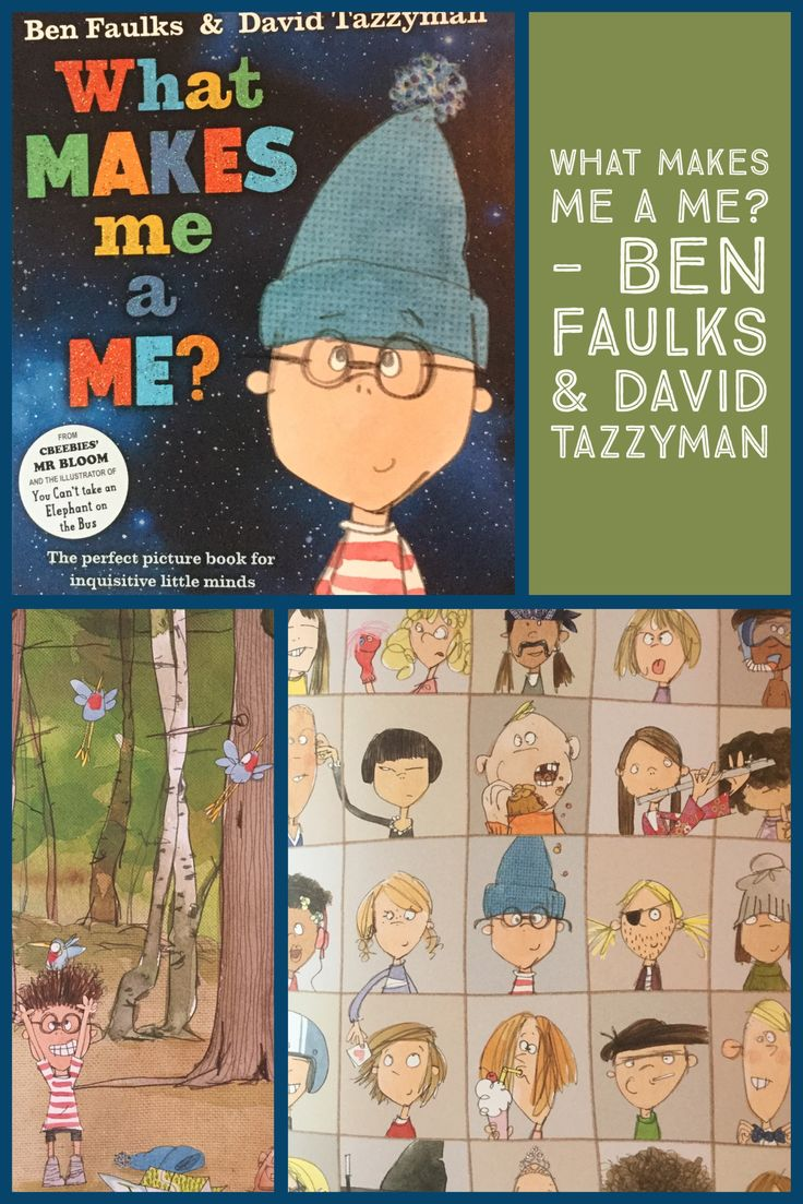 What Makes me a Me? By Ben Faulks & David Tazzyman. Published by Bloomsbury, 2017.