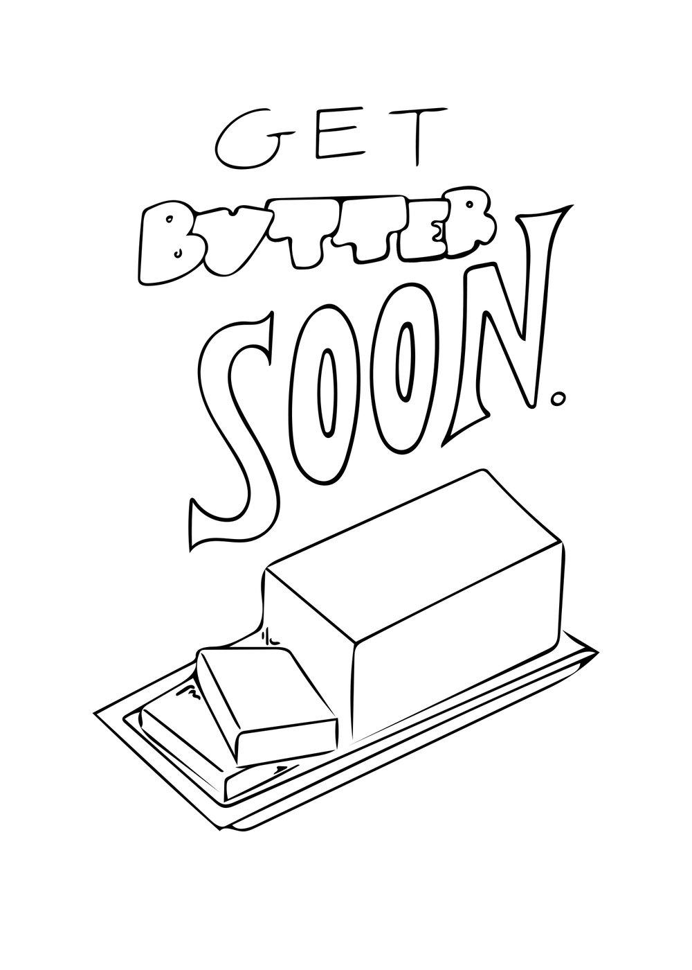 Get Butter Soon.jpg