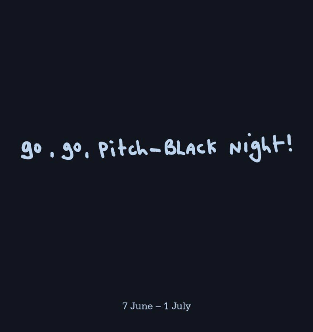 Go Go Pitch-Black Night Art Exhibition London Mayfair