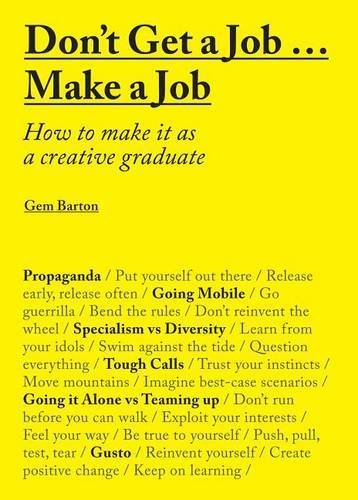say hi to_ Don't Get a Job - Make a Job