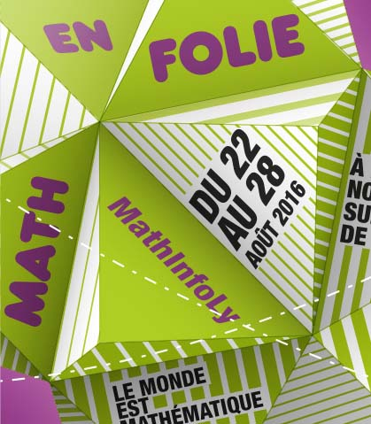 MathInFoly Maths en Folie 2016 Lyon
