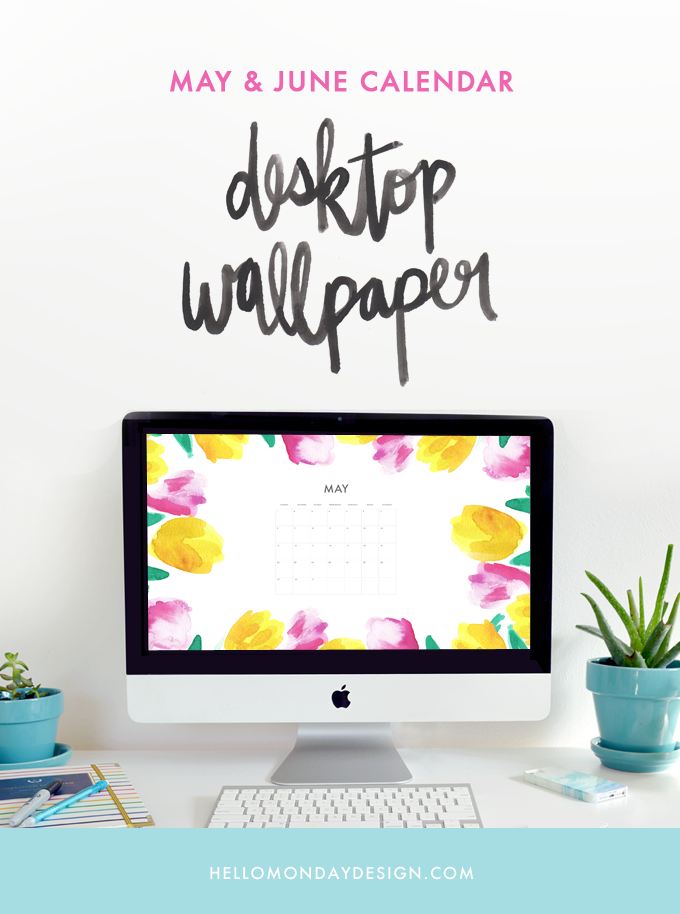 May & June desktop wallpaper instant download | Watercolor handlettering & watercolor painting by Hello Monday Design