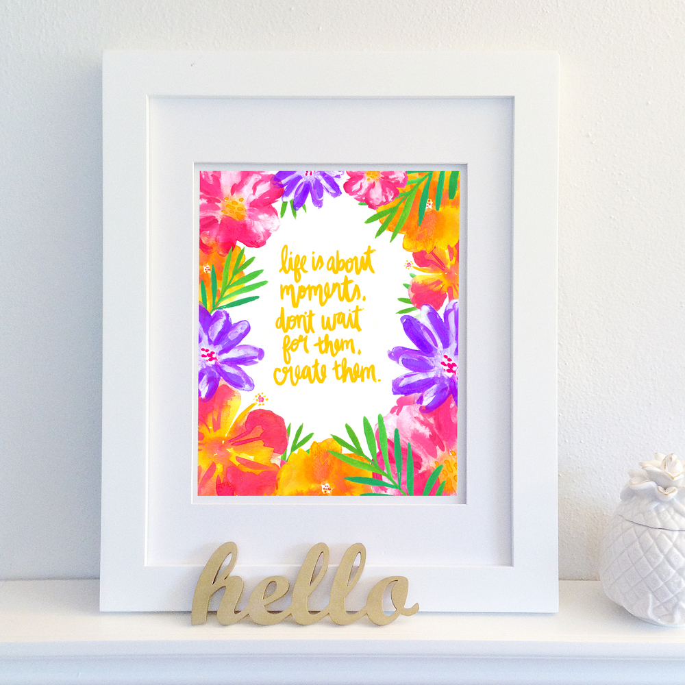 Life is about Moments | Free Printable | Watercolor Florals & Handlettering by Hello Monday Design