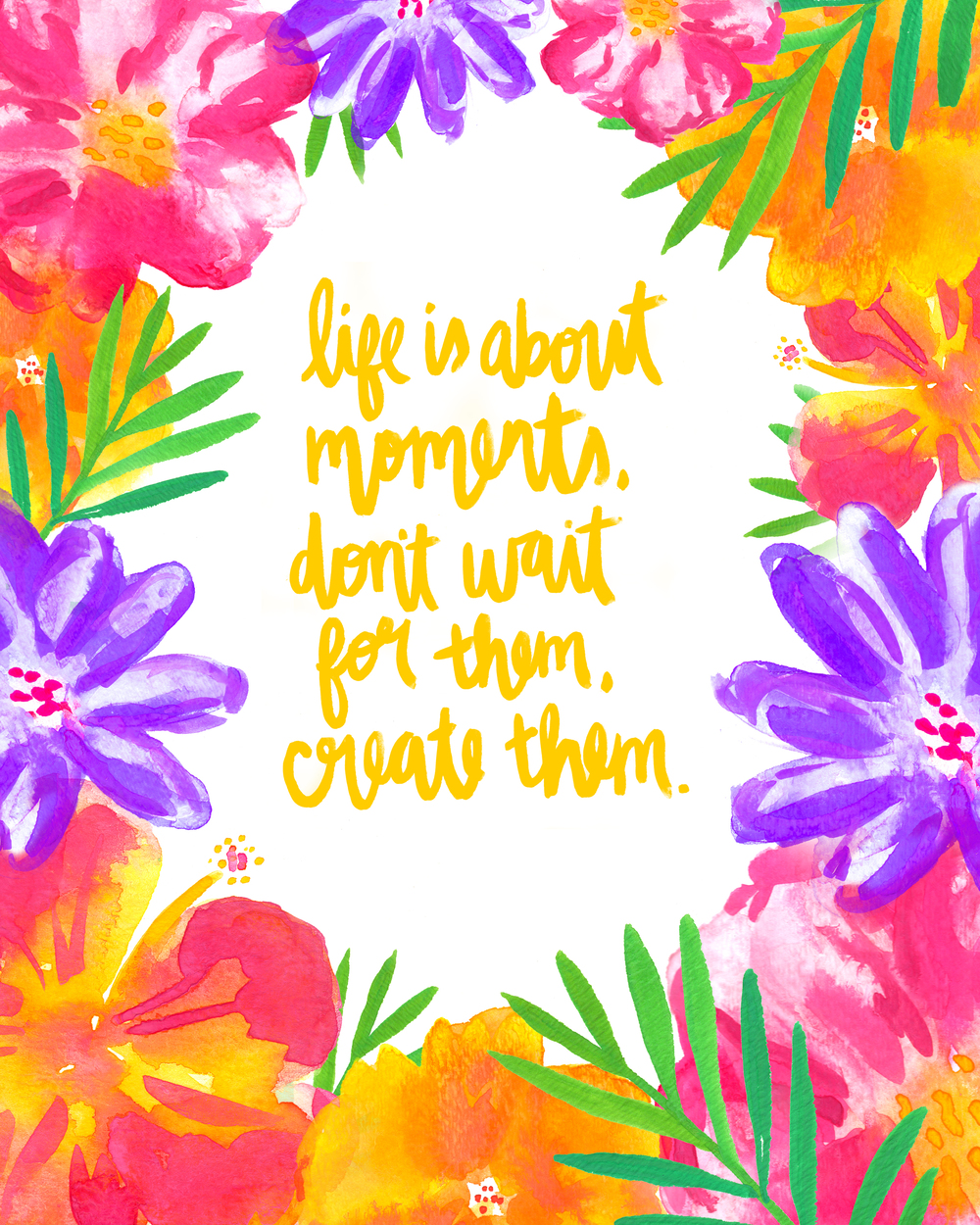 Life is about Moments | Watercolor Florals & Handlettering Quote by Hello Monday Design