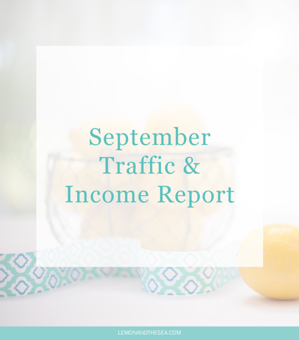 September Traffic & Income Report | Lemon and the Sea