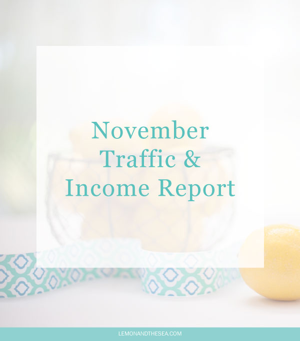 November Traffic + Income Report | Lemon and the Sea: Why it's important to have savings and not focus solely on the numbers.