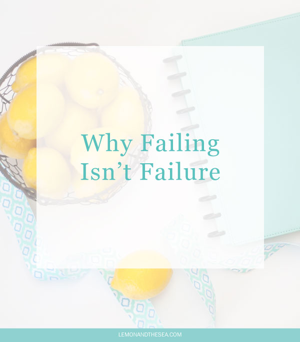Why Failing Isn't Failure | Lemon and the Sea: Failing at something doesn't mean that you're a failure: just that you tried and found something that didn't work.