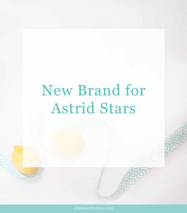 New Brand for Astrid Stars | Lemon and the Sea: New logo, style guide, and graphics for Astrid Stars, lifestyle blog and business.