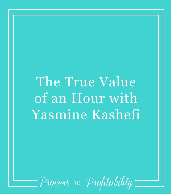 59-The-True-Value-of-an-Hour-with-Yasmine-Kashefi.jpg
