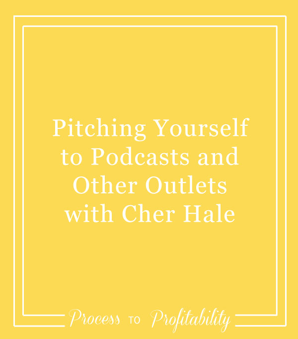 67-Pitching-Yourself-and-Building-Relationships-with-Cher-Hale.jpg