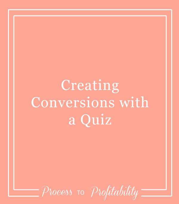 66-Creating-Conversions-with-a-Quiz.jpg