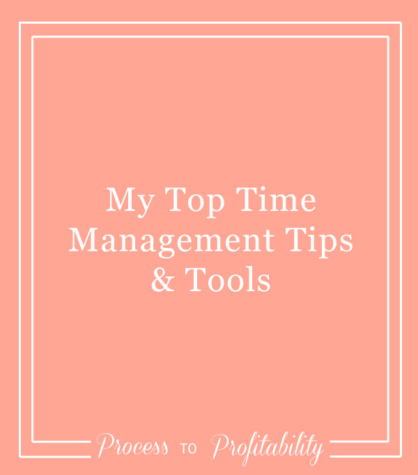 86-My-Top-Time-Management-Tips-&-Tools.jpg