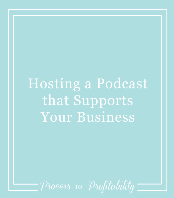 98-Hosting-a-Podcast-that-Supports-Your-Business.jpg