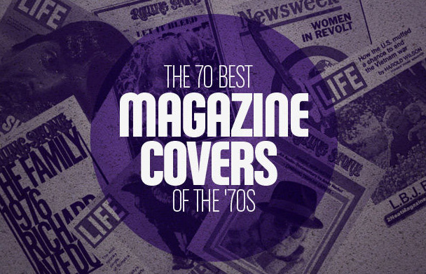 The 70 Best Magazine Covers of the '70s